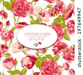 vintage floral card with roses... | Shutterstock .eps vector #197649947