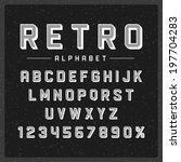 retro type font vintage... | Shutterstock .eps vector #197704283
