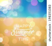 happy summer time. poster on... | Shutterstock .eps vector #198351083
