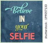 """calligraphic  writing """"believe...   Shutterstock .eps vector #199057133"""