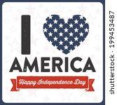 i heart america   happy...   Shutterstock .eps vector #199453487