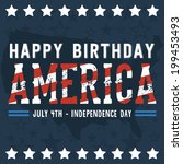 happy birthday america   happy... | Shutterstock .eps vector #199453493