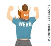 father's day   my father is a... | Shutterstock .eps vector #199632743