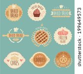 bakery labels set  baked bread ... | Shutterstock .eps vector #199649573