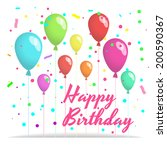 colorful happy birthday card... | Shutterstock .eps vector #200590367
