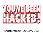 you've been hacked warn your... | Shutterstock . vector #200897213