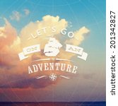 lets go on an adventure   type... | Shutterstock .eps vector #201342827