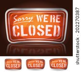 sorry we're closed sign ...
