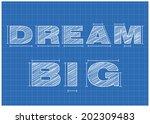 dream big background ... | Shutterstock .eps vector #202309483