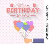 happy birthday vector design.... | Shutterstock .eps vector #203017393