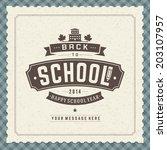 welcome back to school message... | Shutterstock .eps vector #203107957