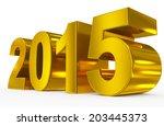 year 2015   Shutterstock . vector #203445373