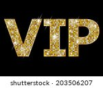 very important person   vip... | Shutterstock .eps vector #203506207