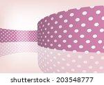 pink polka dot ribbon 3d | Shutterstock .eps vector #203548777