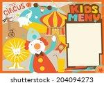 kids menu template circus style ... | Shutterstock . vector #204094273