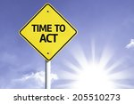 time to act road sign with sun... | Shutterstock . vector #205510273