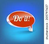 shiny speech bubble. motivation ...   Shutterstock .eps vector #205797637