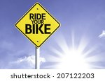 ride your bike road sign with... | Shutterstock . vector #207122203