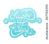 happy easter hand lettering...   Shutterstock .eps vector #207701593