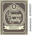 premium quality label design... | Shutterstock .eps vector #207893557