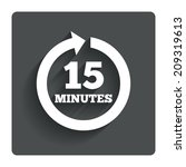 every 15 minutes sign icon....