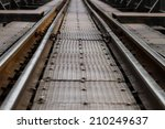 Vintage Steel Railway On Bridge