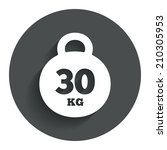 weight sign icon. 30 kilogram ...