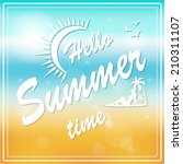 hello summer time sign  | Shutterstock .eps vector #210311107