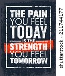 the pain you feel today is the... | Shutterstock .eps vector #211744177