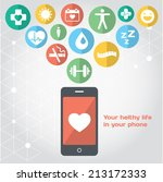 your healthy life in your phone ... | Shutterstock .eps vector #213172333