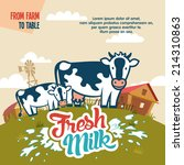 fresh milk from farm to table... | Shutterstock .eps vector #214310863