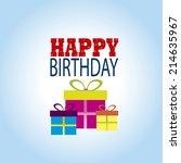 abstract happy birthday... | Shutterstock .eps vector #214635967