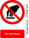 do not touch | Shutterstock .eps vector #215087107