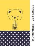 vector  of a teddy bear and... | Shutterstock .eps vector #215425333