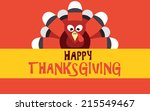 happy thanksgiving with turkey  ... | Shutterstock .eps vector #215549467