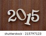happy new year 2015 | Shutterstock . vector #215797123