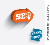 seo sign icon. search engine... | Shutterstock . vector #216142447