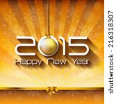 2015 happy new year card or... | Shutterstock . vector #216318307