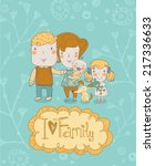 gentle card with mother  father ... | Shutterstock .eps vector #217336633