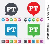 Portuguese language sign icon. PT Portugal translation symbol. Speech bubbles information icons. 24 colored buttons. Vector