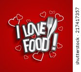 i love food design with hearts... | Shutterstock .eps vector #217417357