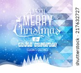 christmas greeting card. merry... | Shutterstock .eps vector #217632727