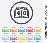 cookbook sign icon. 40 recipes... | Shutterstock . vector #217929787