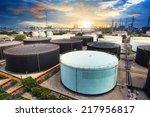 oil storage tank in... | Shutterstock . vector #217956817