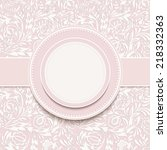 invitation or wedding card with ... | Shutterstock .eps vector #218332363
