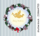 christmas wreath with angel.... | Shutterstock .eps vector #218664703