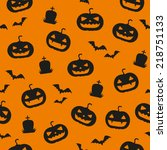 halloween pumpkins  bats and... | Shutterstock .eps vector #218751133