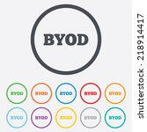 byod sign icon. bring your own... | Shutterstock . vector #218914417