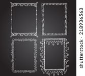set of chalk painted frames. | Shutterstock .eps vector #218936563