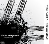 black ink blots and tire track... | Shutterstock .eps vector #218937013